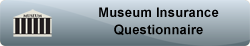 museum insurance questionnaire